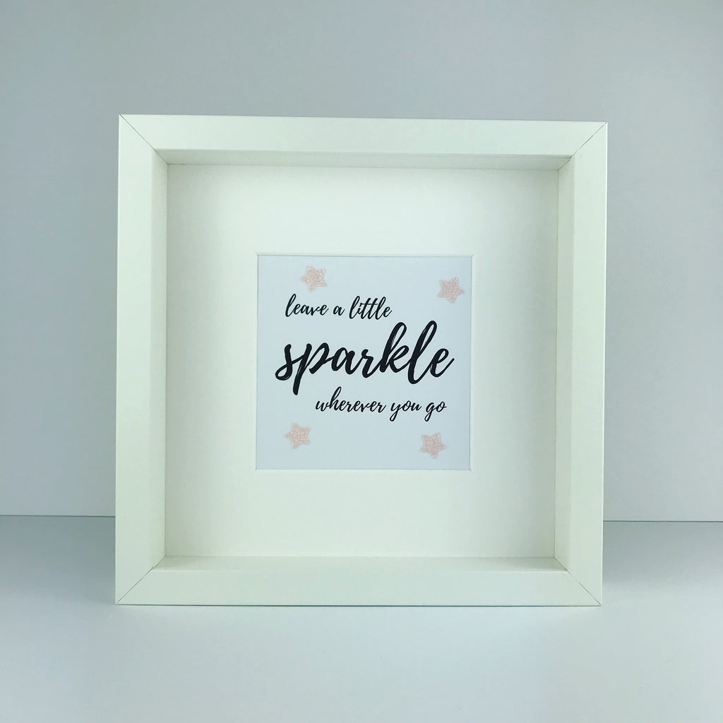 'Leave a little sparkle wherever you go' framed print