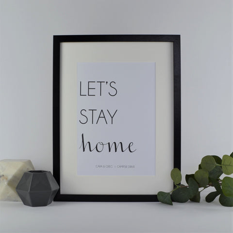 Let's stay home print | new home gift | gift for couple