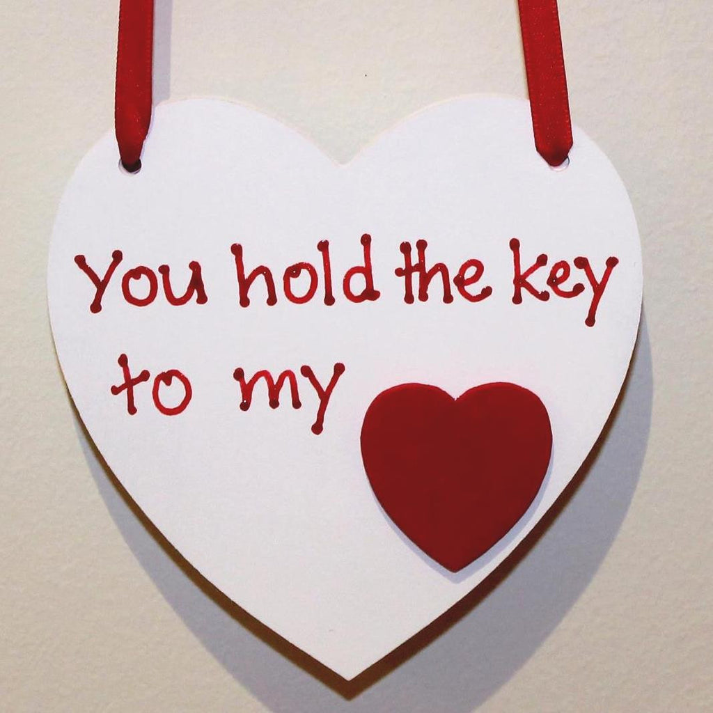 you hold the key to my heart valentine's saying on a handpainted wooden heart