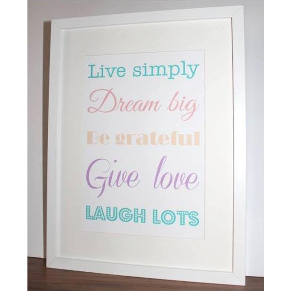 Live simlply saying framed print