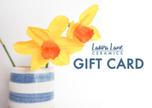 Laura Lane ceramics Gift Card
