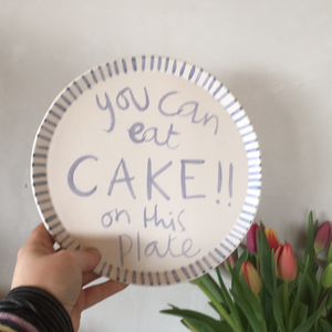 You can eat CAKE on this plate