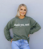 Thank You Next Sweatshirt