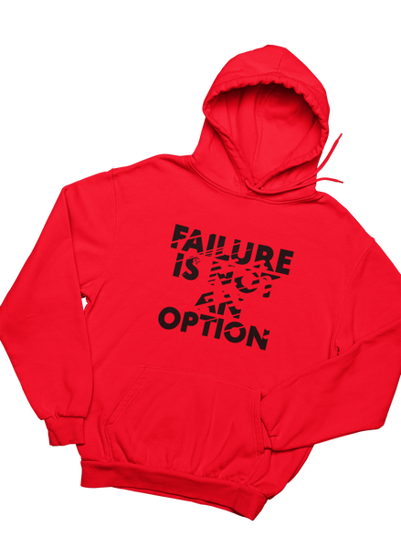 Not an Option - Hoodie