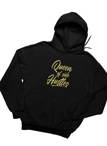 Queen of Side Hustles - Hoodie