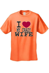 "Men's/Unisex Funny Cute ""I Love My Crazy Wife""  Short Sleeve T-shirt"