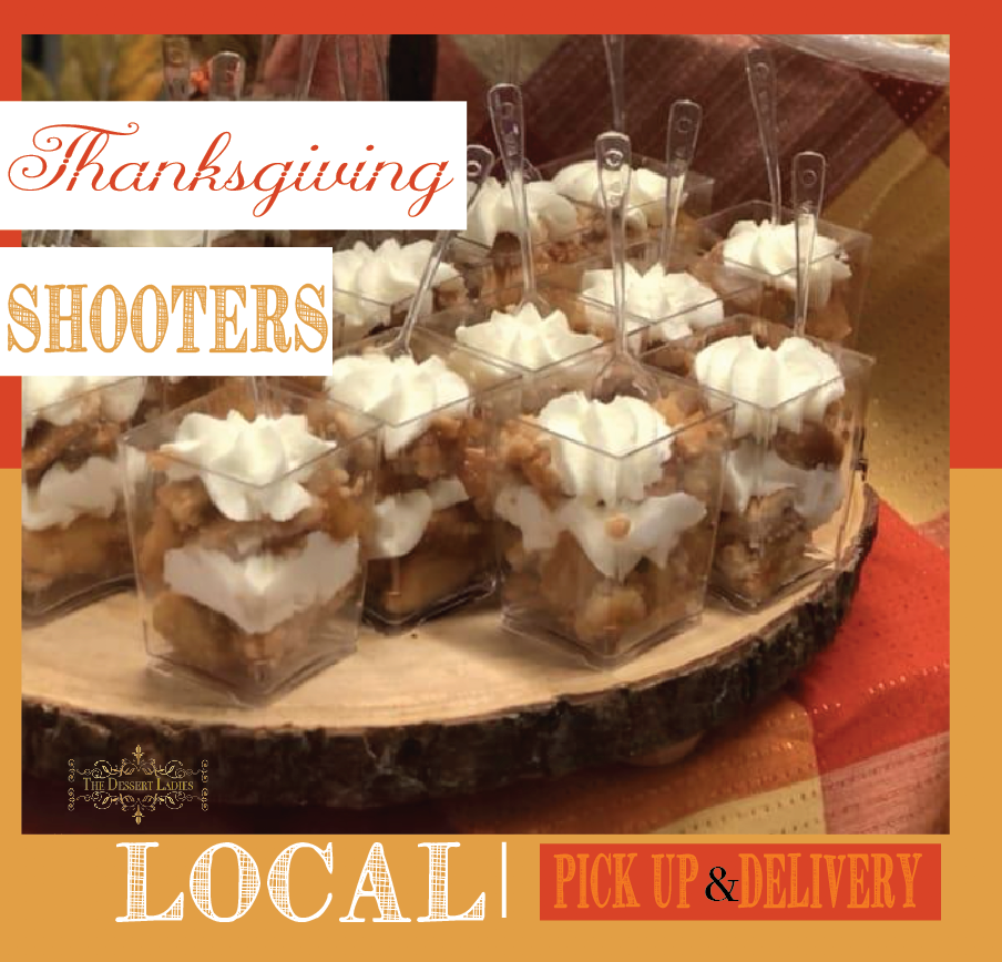 Thanksgiving Shooters - The Dessert Ladies, custom corporate gifts, gourmet chocolate gifts,