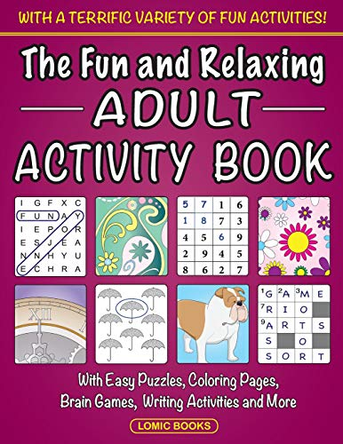 The Fun and Relaxing Adult Activity Book