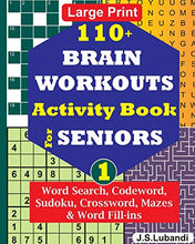 Load image into Gallery viewer, 110+ BRAIN WORKOUTS Activity Book for SENIORS