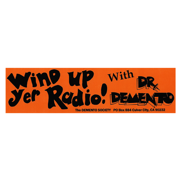 """Wind Up Yer Radio""  Bumper Sticker"