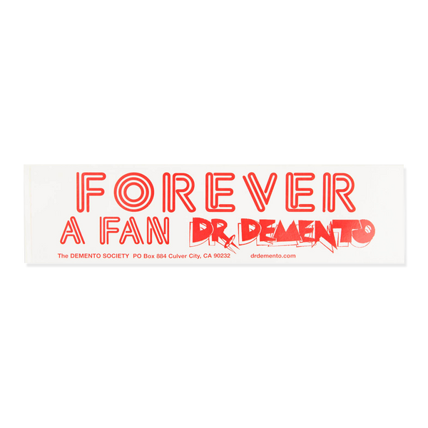"""Forever a Fan"" Bumper Sticker"