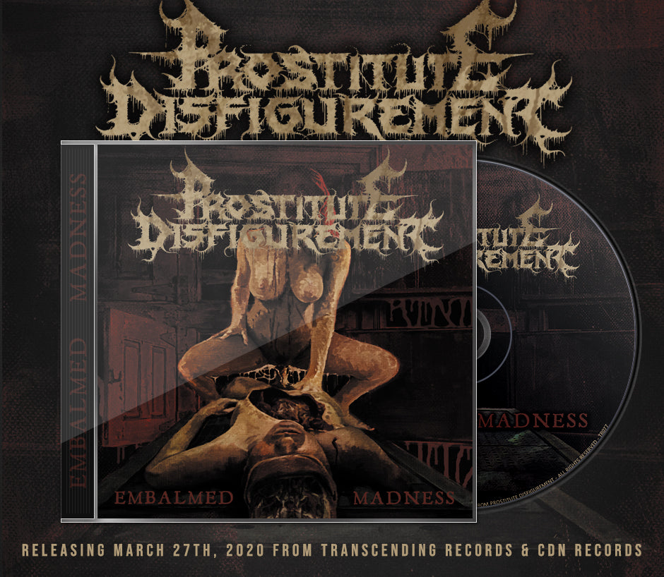 Prostitute Disfigurement - Embalmed Madness