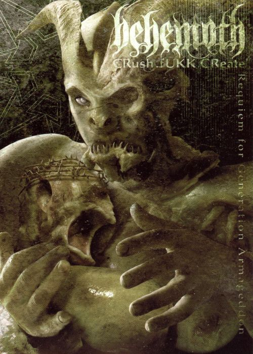 Behemoth – Crush.Fukk.Create: Requiem For Generation Armageddon