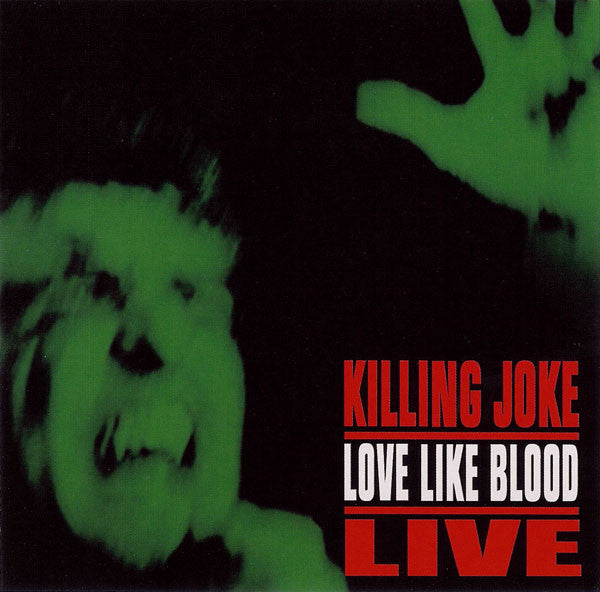 Killing Joke - Love Like Blood - Live