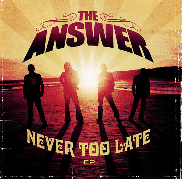 The Answer - Never Too Late EP
