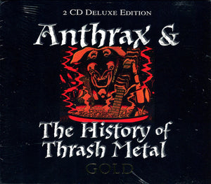 Various - Anthrax & The History Of Thrash Metal