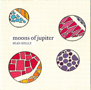 Sean Kelly - Moons Of Jupiter