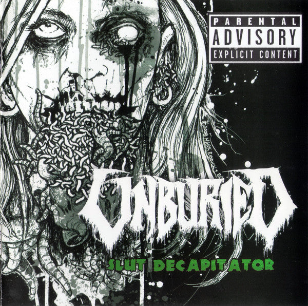 Unburied - Slut Decapitator