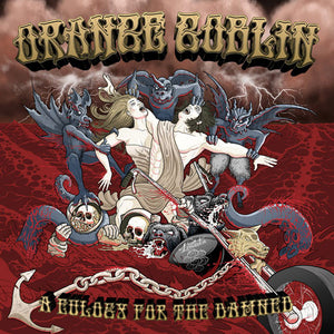 Orange Goblin - A Eulogy For The Damned - Deluxe Edition