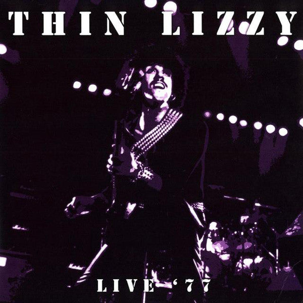 Thin Lizzy - Live '77
