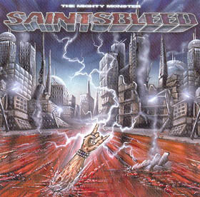 Saintsbleed - The Mighty Monster
