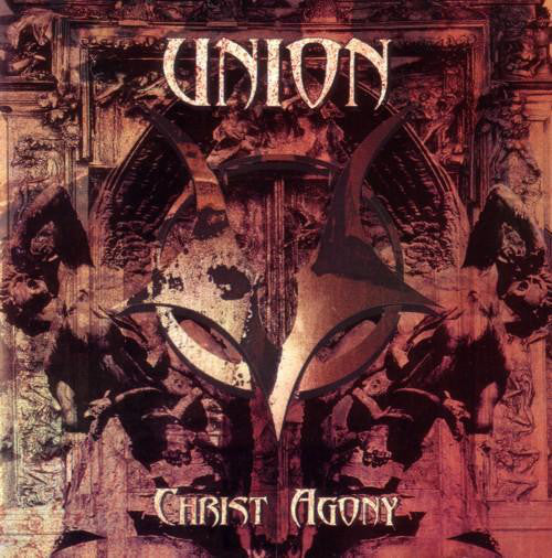 Union - Christ Agony