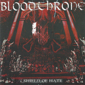 Bloodthrone - Shield Of Hate
