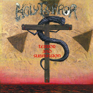 Holy Terror - Terror And Submission