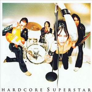 Hardcore Superstar ‎– Thank You (For Letting Us Be Ourselves)