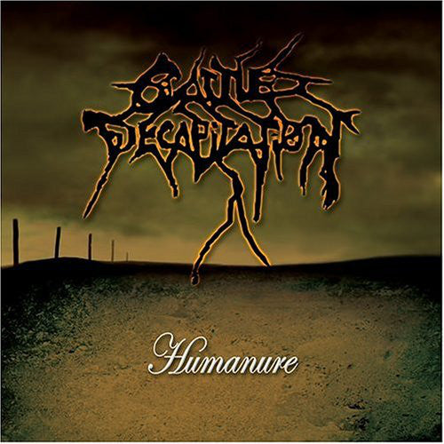 Cattle Decapitation ‎– Humanure