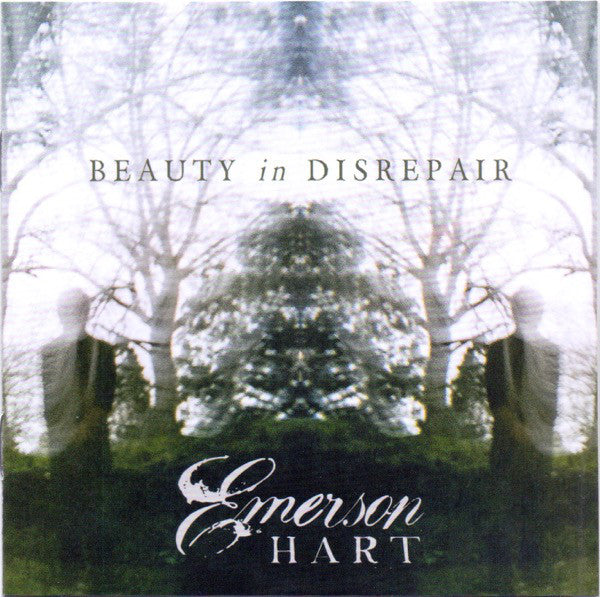 Emerson Hart ‎– Beauty In Disrepair