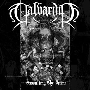 Calvarium - Assaulting The Divine