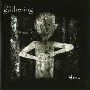 The Gathering ‎– Home