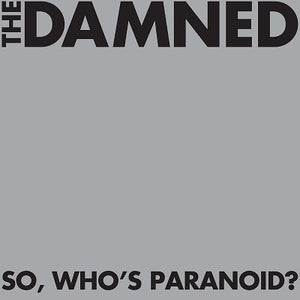 The Damned - So, Who's Paranoid?
