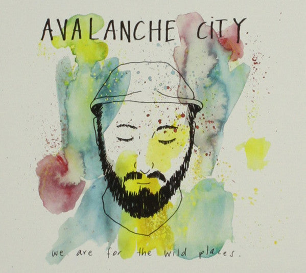 Avalanche City - We Are For The Wild Places