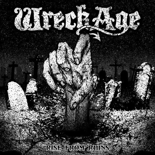 Wreck Age - Rise From Ruins