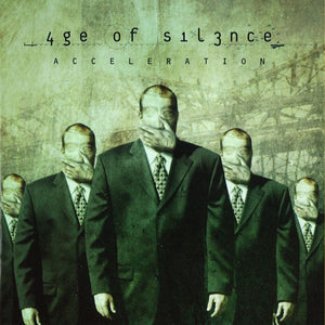 Age Of Silence ‎– Acceleration