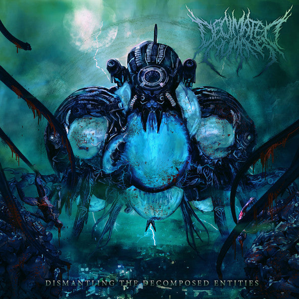 Decimated Human - Dismantling The Decomposed Entities