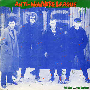 Anti-Nowhere League ‎– We Are...The League