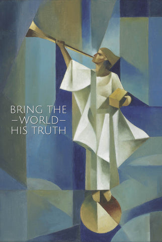 Bring the World His Truth 12x18 repositionable poster