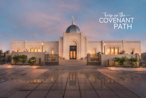Tucson Temple - Covenant Path 12x18 repositionable poster