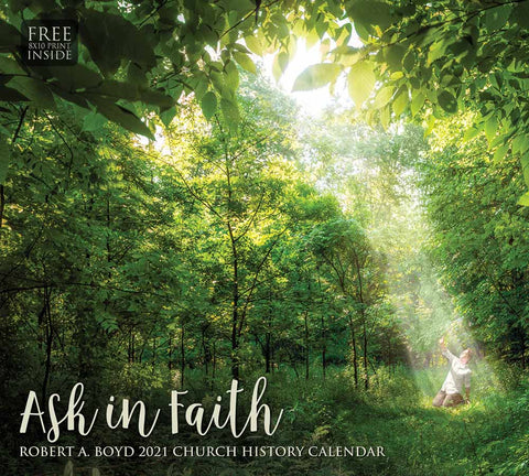 2021 Robert A. Boyd Calendar - Ask in Faith