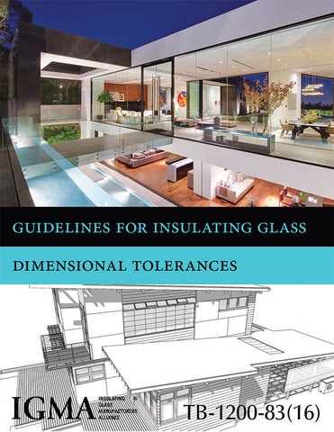 Guidelines for Insulating Glass Dimensional Tolerances