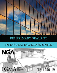 IGMA/NGA PIB Primary Sealant in Insulating Glass Units