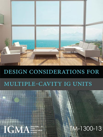 Design Considerations for Multiple-Cavity IG Units