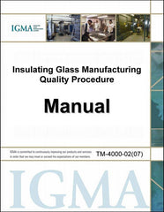 Insulating Glass Manufacturing Quality Procedures