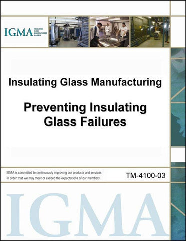 Preventing Insulating Glass Failures