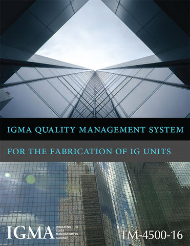 IGMA Quality Management System for the Fabrication of IG Units