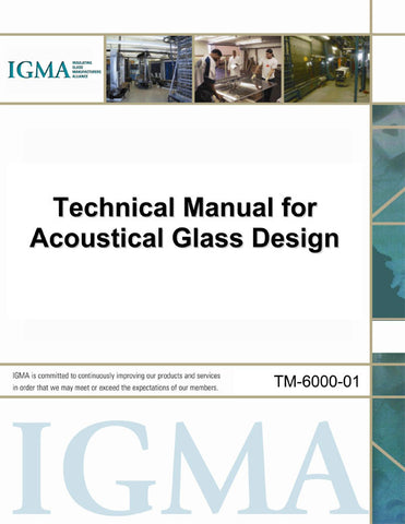 Technical Manual for Acoustical Glass Design