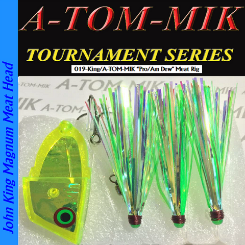 "A-TOM-MIK 019-King/A-TOM-MIK ""Pro/Am Dew"" Meat Rig"